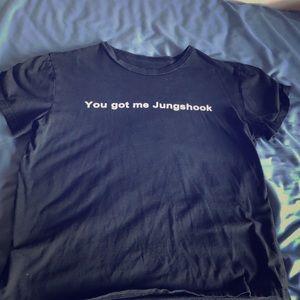 You got me jungshook shirt